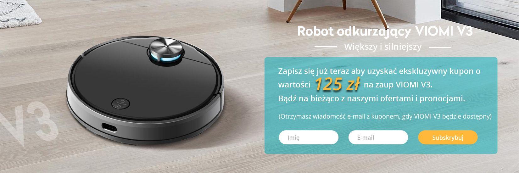 Odkurzacz robota Xiaomi VIOMI V3 Subskrybuj działania - Geekbuying.pl