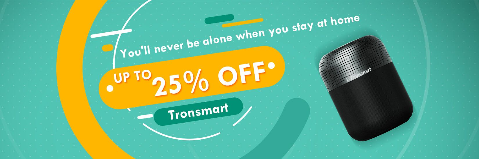 Tronsmart - You'll never be alone when you stay at home - Geekbuying.pl